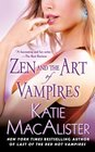 Zen and the Art of Vampires (Dark Ones, Bk 6)