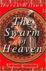 The Swarm of Heaven: A Renaissance Mystery being Certain Incidents in the Life of Niccolo Machiavelli