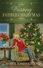 Kissing Father Christmas A Novel