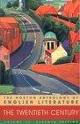 The Norton Anthology of English Literature, Vol. 2 C: The Twentieth Century