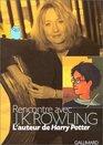 Rencontre avec J K Rowling