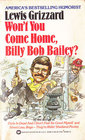 Won't You Come Home, Billy Bob Bailey?