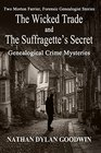 The Suffragette's Secret  The Wicked Trade