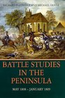 Battle Studies in the Peninsula May 1808 - January 1809 May 1808 - January 1809