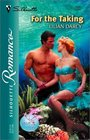 For the Taking (Tale of the Sea, Bk 4) (Silhouette Romance, No 1620)