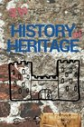 The History of Heritage The stories behind the people places and events that have shaped our built heritage