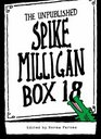 Box 18 The Unpublished Spike Milligan