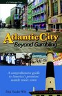 Atlantic City: Beyond Gambling