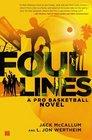 Foul Lines A Pro Basketball Novel