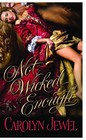 Not Wicked Enough (Reforming the Scoundrels, Bk 1)