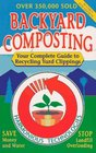 Backyard Composting Your Complete Guide to Recycling Yard Clippings