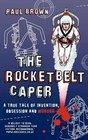 The Rocketbelt Caper