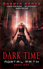 Dark Time (Mortal Path, Bk 1)