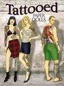 Tattooed Paper Dolls