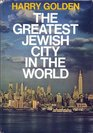 The greatest Jewish city in the world