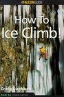 How to Ice Climb