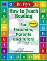 How to Teach Reading by Dr Fry