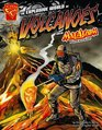 The Explosive World of Volcanoes with Max Axiom, Super Scientist (Graphic Library: Graphic Science series) (Graphic Science)