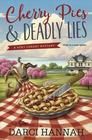 Cherry Pies & Deadly Lies (Very Cherry, Bk 1)