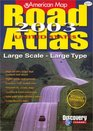 American Map Road Atlas 2003 United States Large Scale Large Type AUTHOR American Map Corporation