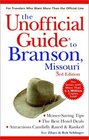 The Unofficial Guide to Branson Missouri