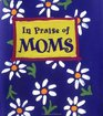 In Praise of Moms