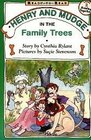 Henry and Mudge in the Family Trees The Fifteenth Book of Their Adventures