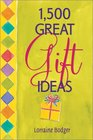 1500 Great Gift Ideas
