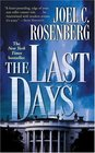 The Last Days (Political Thrillers, Bk 2)
