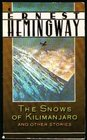 The Snows of Kilimanjaro and Other Stories (A Scribner classic)