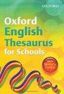 Oxford English Thesuarus for Schools 2010