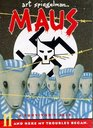 Maus: A Survivor's Tale: My Father Bleeds History / Here My Troubles Began
