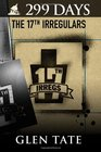 299 Days: The 17th Irregulars (Volume 6)