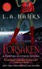 The Forsaken (Vampire Huntress, Bk 7)