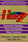 Heroz   Empower Yourself Your Coworkers Your Company