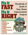 Fix It Fast Fix It Right Hundreds of Quick  Easy Home Improvement Projects