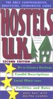 Hostels U.K., 2nd: The Only Comprehensive, Unofficial, Opinionated Guide