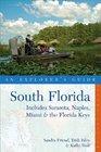 South Florida An Explorer's Guide Includes Sarasota Naples Miami  the Florida Keys