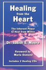 Healing from the Heart The Inherent Power to Heal from Within