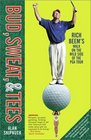 Bud Sweat  Tees Rich Beem's Walk on the Wild Side of the PGA Tour