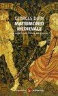 Matrimonio medievale Due modelli nella Francia del XII secolo