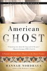 American Ghost A Family's Haunted Past in the Desert Southwest