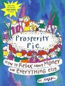 Prosperity Pie  How to Relax About Money and Everything Else
