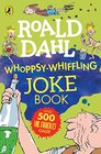 Roald Dahl WhoppsyWhiffling Joke Book