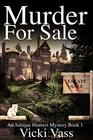 Murder for Sale An Antique Hunters Mystery Book One