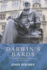 Darwin's Bards British and American Poetry in the Age of Evolution