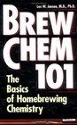Brew Chem 101 : The Basics of Homebrewing Chemistry