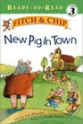 New Pig in Town (Fitch & Chip)