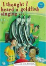 Longman Book Project Fiction Band 12 I Thought I Heard a Goldfish Sing Pack of 6