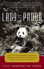 The Lady and the Panda  The True Adventures of the First American Explorer to Bring Back China's Most Exotic Animal